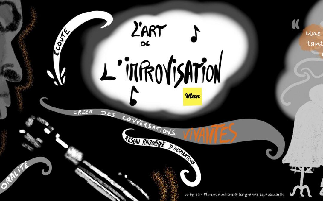 L'art de l'improvisation